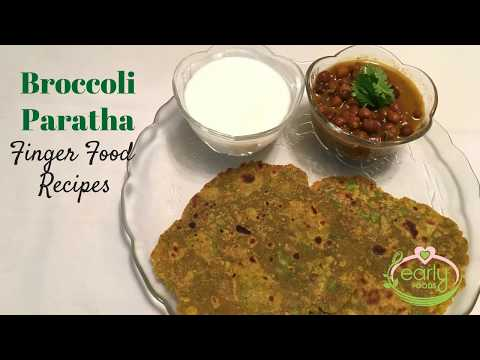 Broccoli Paratha | Healthy Baby & Toddler Food Recipes | Early Foods