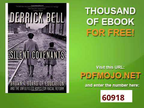 Silent Covenants Brown v  Board of Education and the Unfulfilled Hopes for Racial Reform
