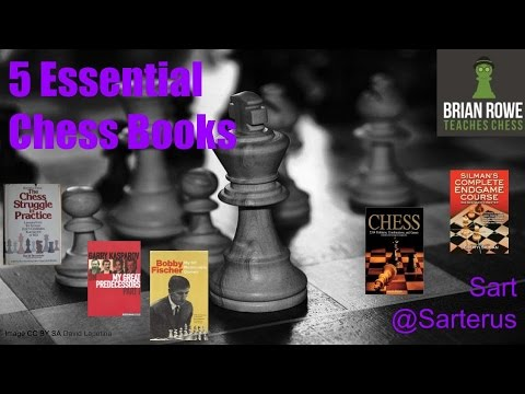 5 Essential Chess Books - Starting a Chess Library