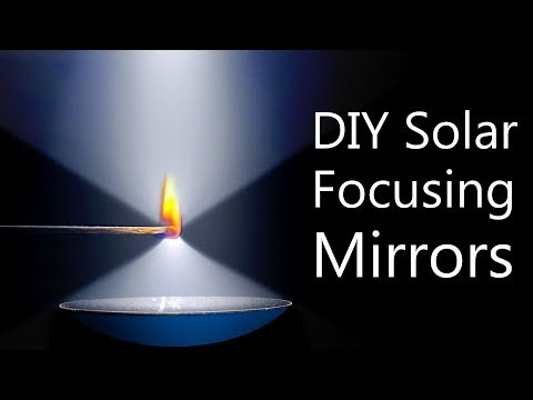 How To Make Solar Concentrating Mirrors (super HOT focal point)