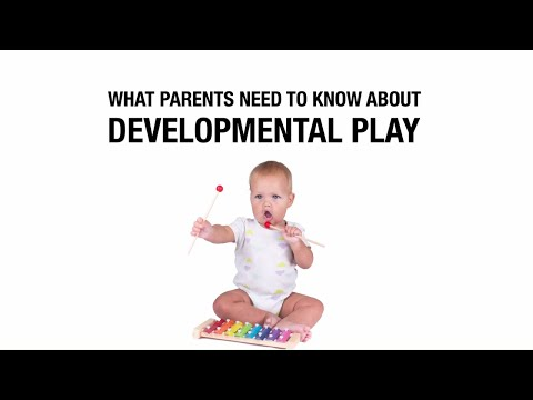 What Parents Need to Know about Developmental Play