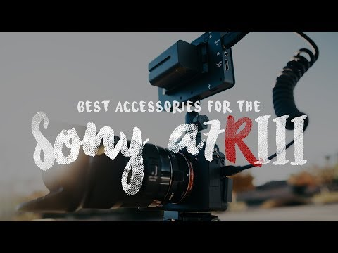 BEST Accessories for Sony a7R III