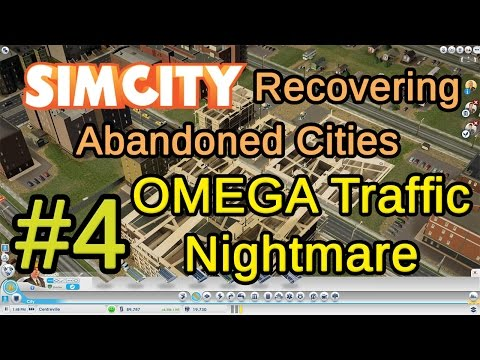 #4 OMEGA Traffic Nightmare (Simcity Recovering Abandoned Cities)