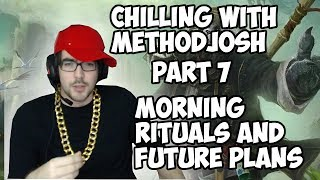 Chilling with Methodjosh - part 12 - HOW MUCH JOSH MAKES AND SOME