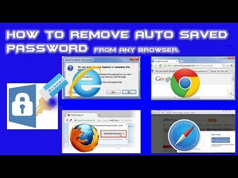 Remove saved password from any browser.(Updated-Aug2017)