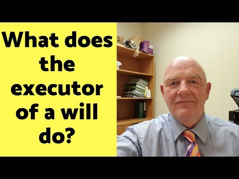What Does the Executor of a Will in Ireland Do?