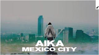 Download AÏKA - Mexico City (Extended Mix) [AP] Video