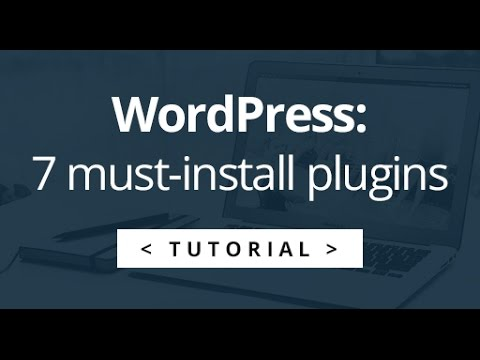 7 Plugins I install with every WordPress website + 4 extras