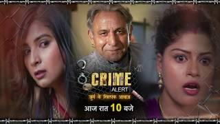 Crime Alert II Episodic Promo , Rangeela Sasur ,