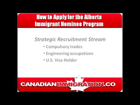 How to Apply for the Alberta Immigrant Nominee Program - a Provincial Nominee Program