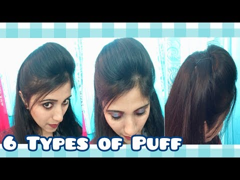 6 Easy Puff Hairstyles | How to Make Perfect Puff Hairstyle