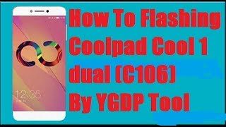 Flash CoolPad Dazen 1 8297L-100 with Stock Firmware using YG