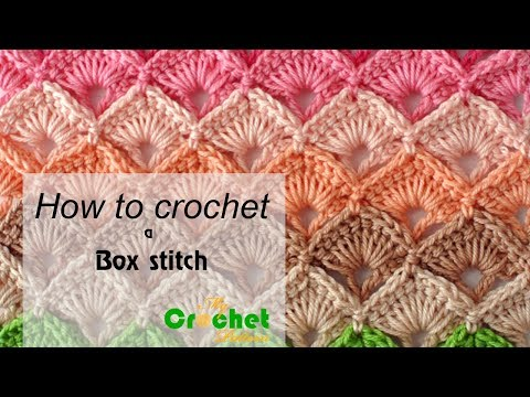 How to crochet a Box stitch - Free crochet pattens