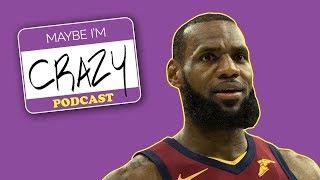 LeBron James aka King Petty & NBA Playoffs HOTTAKE-A-RITA   EPISODE 36   MAYBE I