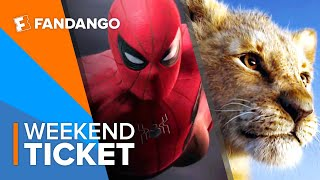 In Theaters Now: Spider-Man: Far From Home + The Lion King Preview | Weekend Ticket