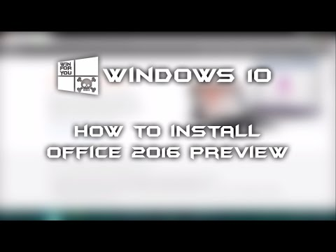 Windows 10: How To Install Office 2016 Preview Original (Free Trial)