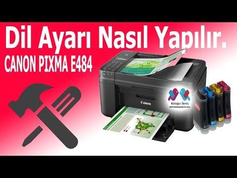 Canon PIXMA E484 Türkçe Dil seçimi Nasıl yapılır