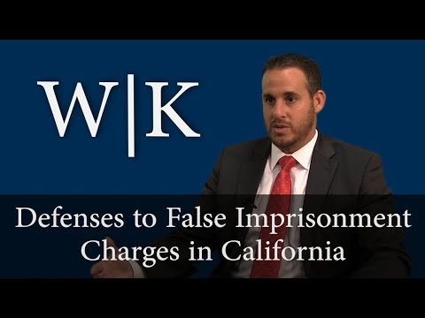 Defenses to False Imprisonment Charges in California