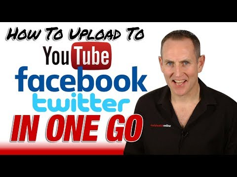 How To Upload to YouTube Facebook Twitter At Once