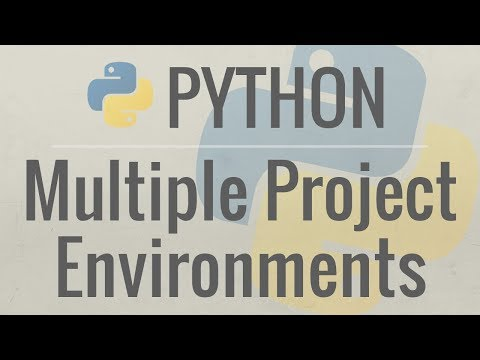 Python Tutorial: How I Manage Multiple Projects, Virtual Environments, and Environment Variables