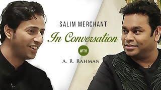 Salim Merchant In Conversation With A. R. Rahman