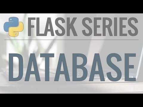 Python Flask Tutorial: Full-Featured Web App Part 4 - Database with Flask-SQLAlchemy