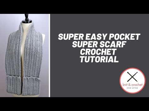 Left Hand Super Easy Pocket Super Scarf Crochet Tutorial