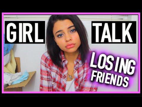 GIRLTALK: Losing Friends