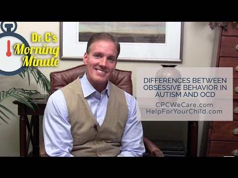 Differences Between Obsessive Behavior in Autism and OCD - Dr. C's Morning Minute 165