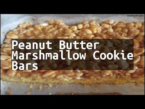 Recipe Peanut Butter Marshmallow Cookie Bars