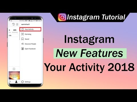 Instagram New Features Your Activity 2018