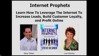 Internet Prophets Webinar with Steve Olsher Reveals Specific Strategies For Profiting Online