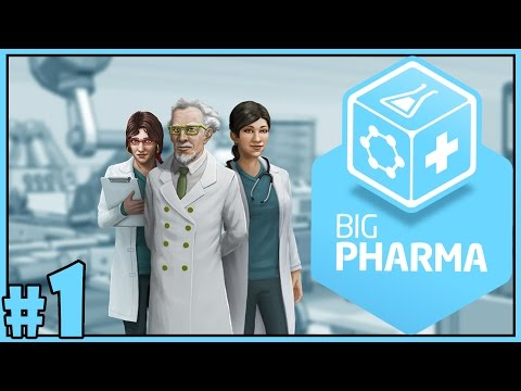 Let's Play Big Pharma Gameplay - Part 1 - Drugs for Days