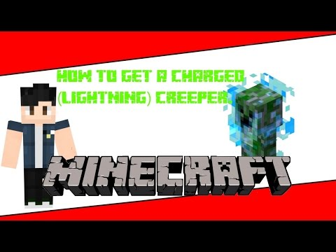 Minecraft Xbox/Playstation How to get Charged Creepers.