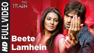 """Beete Lamhe Full Song"" | The Train | Emraan Hashmi"