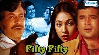 Fifty Fifty - Part 1 Of 14 - Rajesh Khanna - Tina Munim - Superhit Bollywood Movies