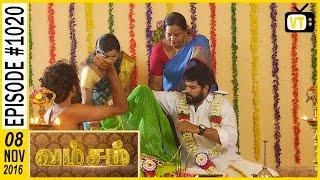 Vamsam - வம்சம்   Tamil Serial   Sun TV   Episode 1020   08/11/2016