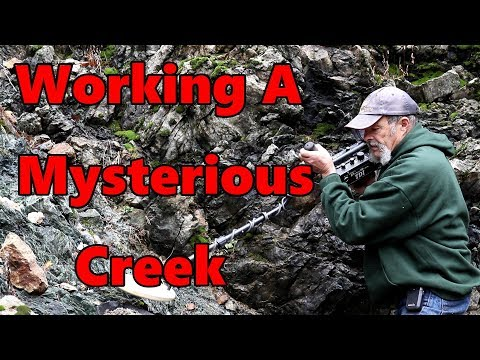 working a mysterious creek
