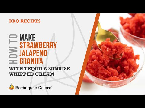 How to make Strawberry jalapeno granita with tequila sunrise whipped cream