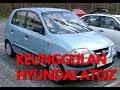 Download Video Download KELEBIHAN DAN KEKURANGAN HYUNDAI ATOZ 3GP MP4 FLV
