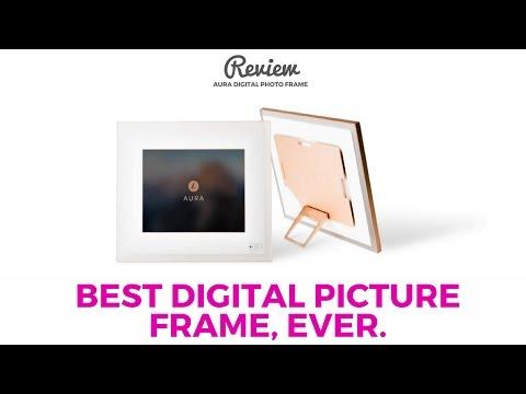 BEST Digital Picture Frame - Aura Digital Photo Frame Review