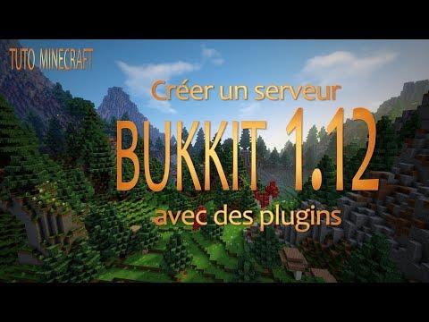 [Tuto Minecraft] Créer un serveur Bukkit 1.12 avec plugins