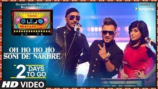 Mixtape T-Series Punjabi: Oh Ho Ho/Soni De Nakhre |2 Days To Go| Sukhbir Mehak Malhotra Millind Gaba