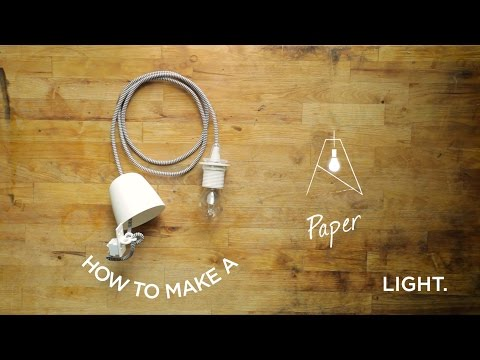 How To: Paper Light