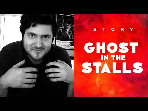 GHOST IN THE STALLS / STORY