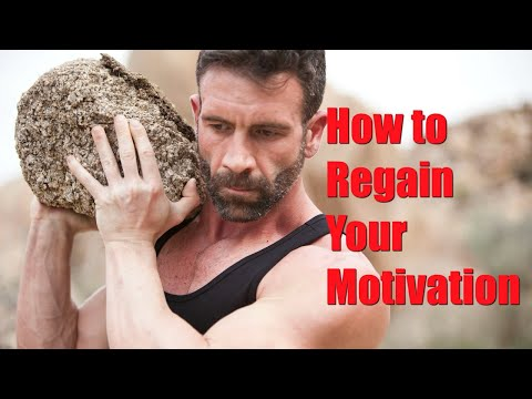 How to Regain Your Motivation: What You Need to Keep Going