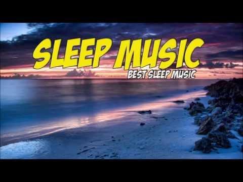 Music to Sleep|Sleep Music