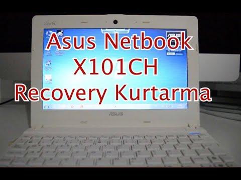 ASUS Eee Pc Netbook (Model X101ch) Recovery kurtarma