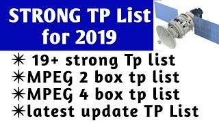 Strong tp list 2019, strong tp list, all satellite strong tp list