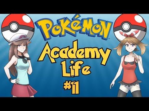 The Best Pokemon Game Ever Made: Pokemon Academy Life - Part 11